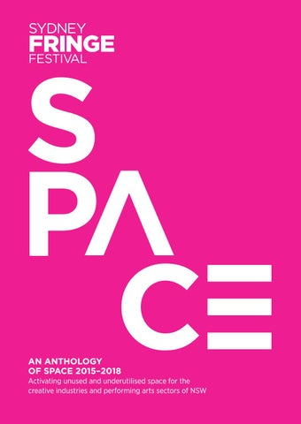 An Anthology of Space 2015-2018 by Sydney Fringe Festival - issuu