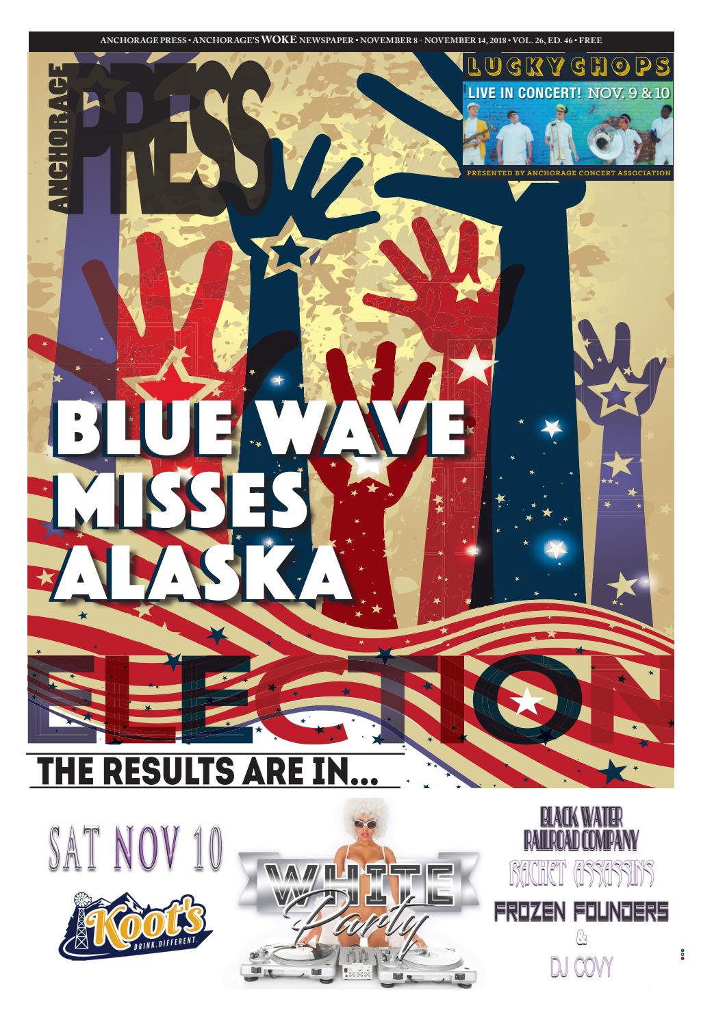 Anchorage Press November 8, 2018 by Wick Communications - issuu