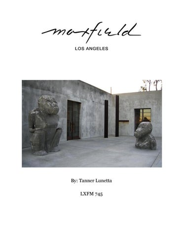 1a075c77 Maxfield LA Global Expansion by Tanner Lunetta - issuu