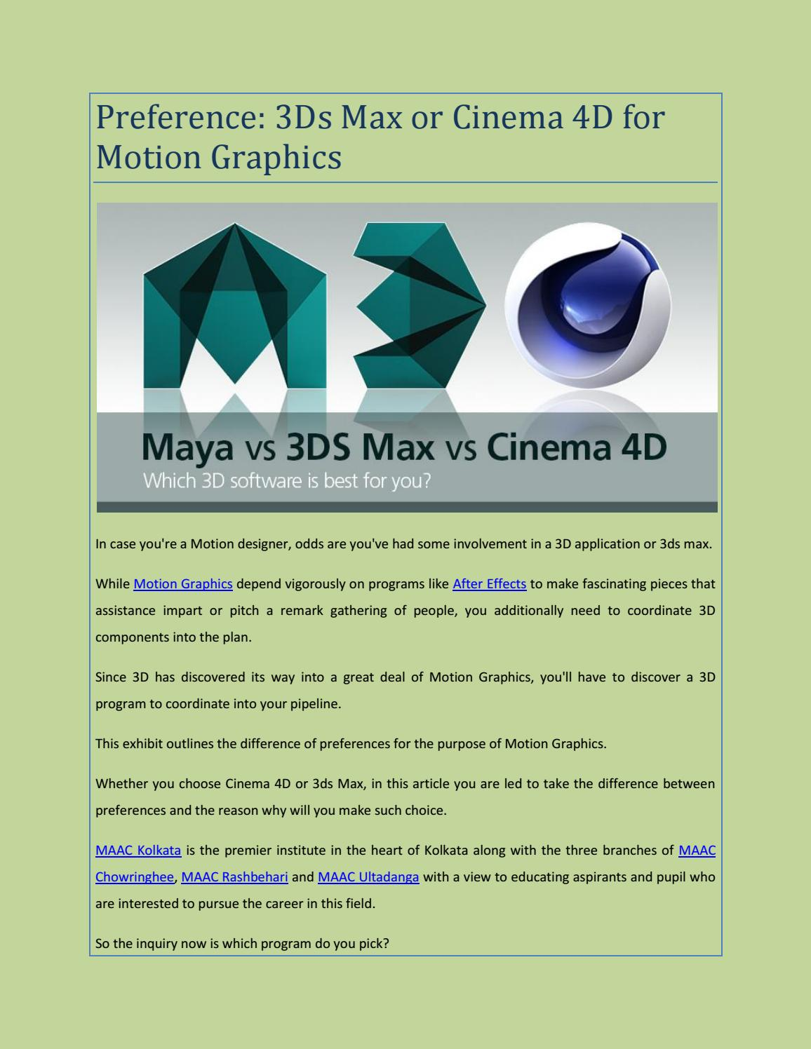 4D Max Cinema preference: 3ds max or cinema 4d for motion graphicsmaac