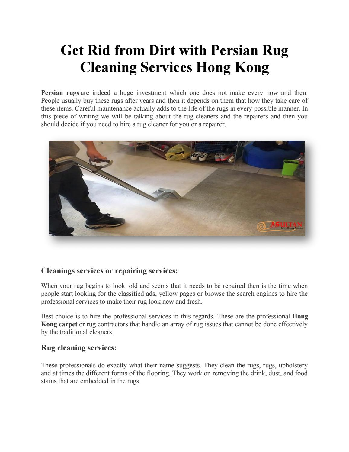 Get Rid from Dirt with Persian Rug Cleaning Services Hong Kong by Sultan Carpet Cleaning - issuu