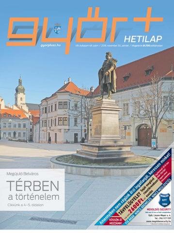 d4e1e42ea6 Győr+ Hetilap – VIII. évfolyam 48. szám by Győr+ Média - issuu