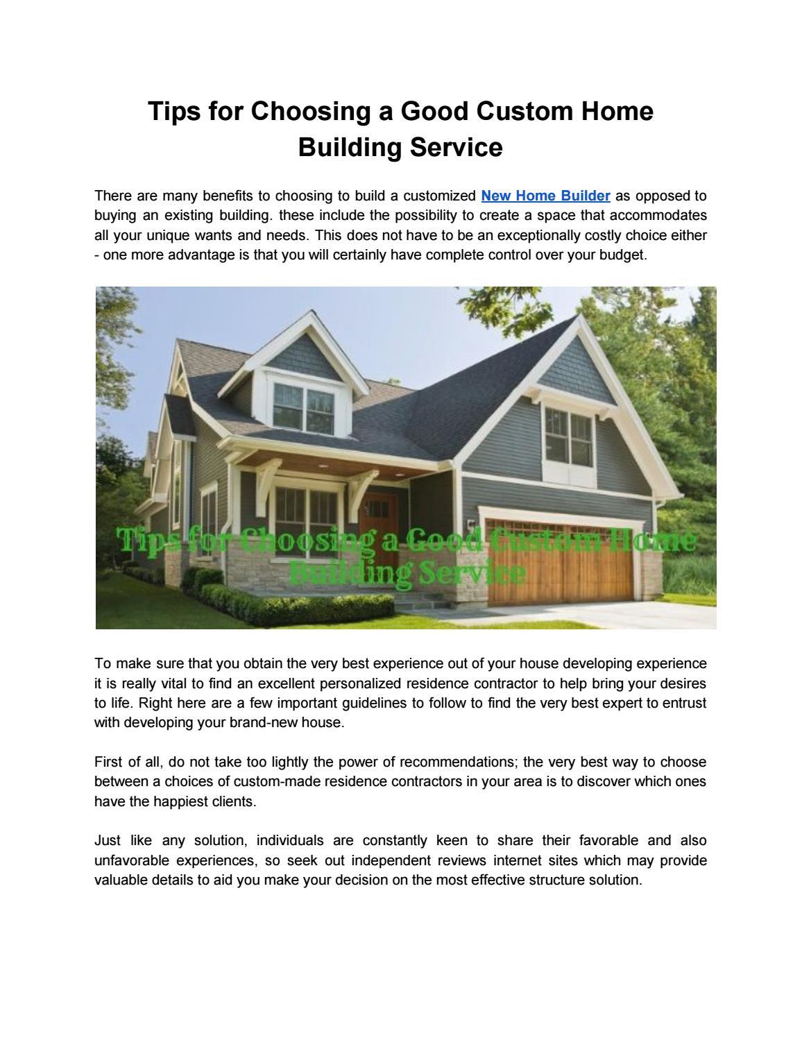 Tips For Choosing A Good Custom Home Building Service By Stevewarnerr Issuu