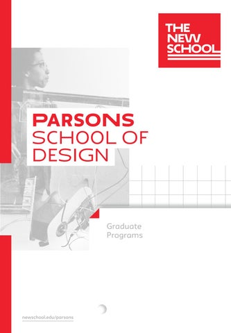 2018 Parsons Graduate Viewbook By The New School Issuu