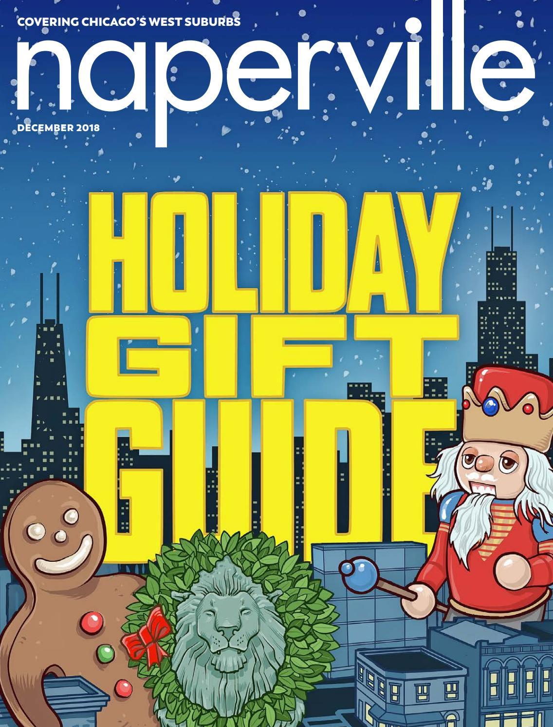 91b3f87a04 Naperville magazine | December 2018 by Naperville magazine - issuu