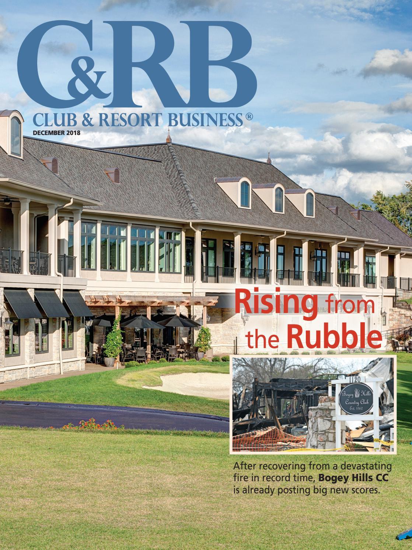 Club & Resort Business December 2018 by WTWH Media LLC - issuu