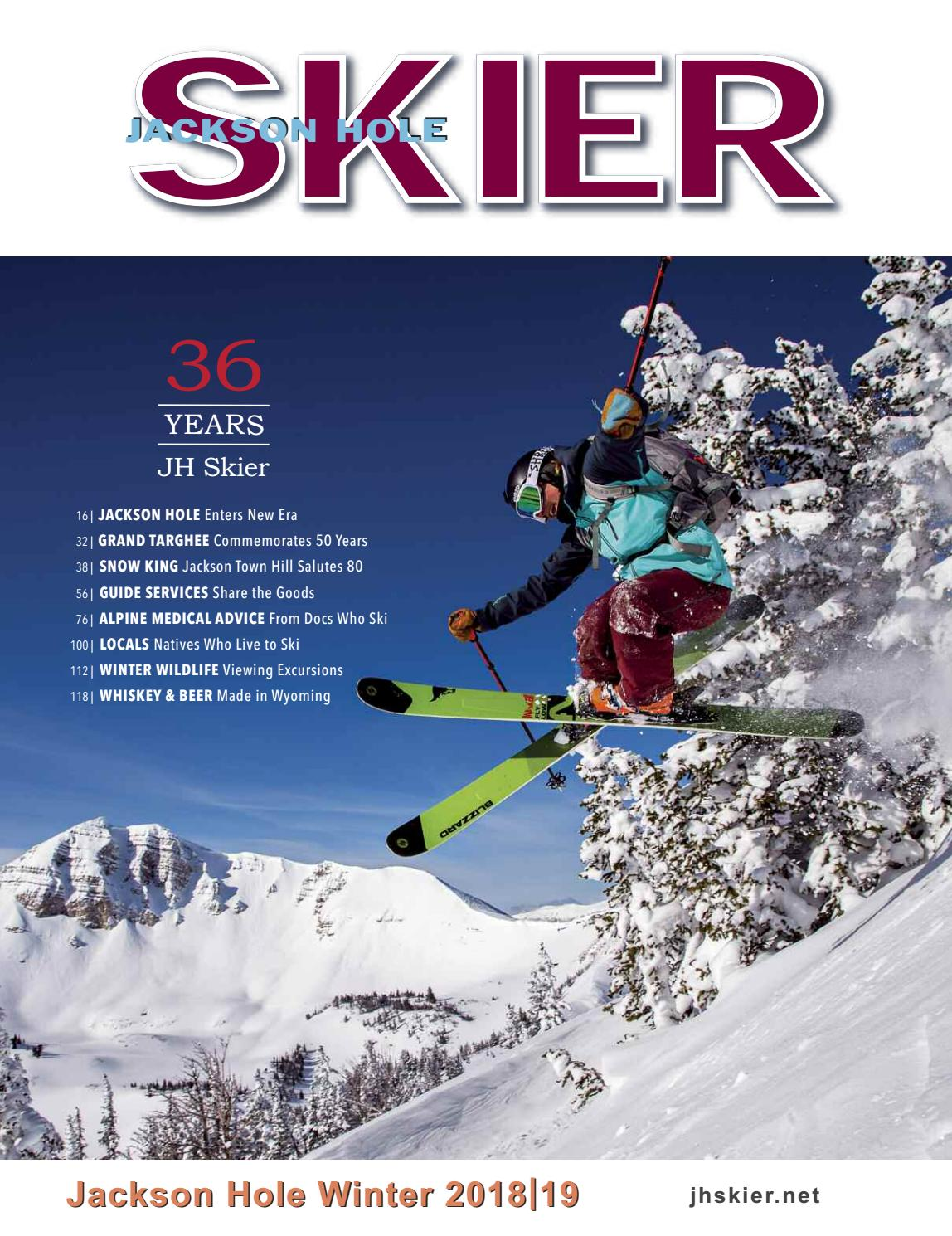 e8bc46a979c Jackson Hole Skier Magazine 2019 by Bob Woodall - issuu