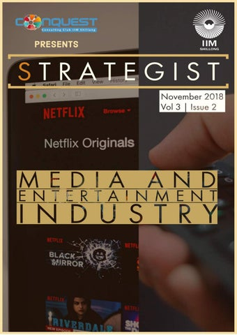 Strategist   Nov 18   Media and Entertainment by ConQuest