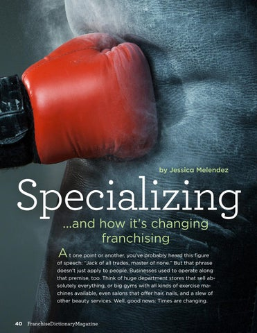 Page 40 of Specializing...and how it's changing franchising