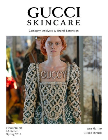 389b6dcf1 Gucci Skin Care Brand Extension Report by anac.marinob - issuu