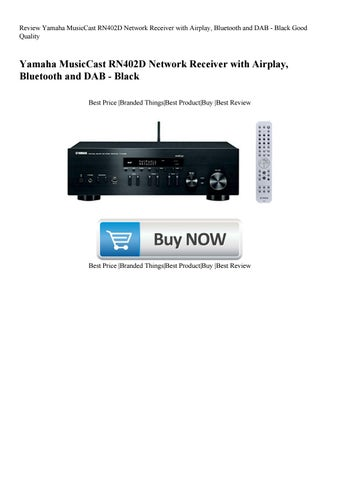 Review Yamaha MusicCast RN402D Network Receiver with Airplay