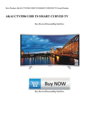 New Product AKAI CTV5584 UHD TS SMART CURVED TV Good Product by