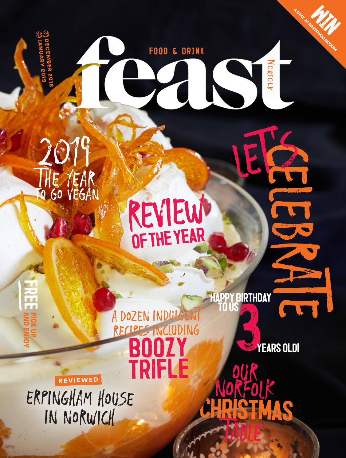 Feast Norfolk Magazine December 18january 19 Issue 32 By
