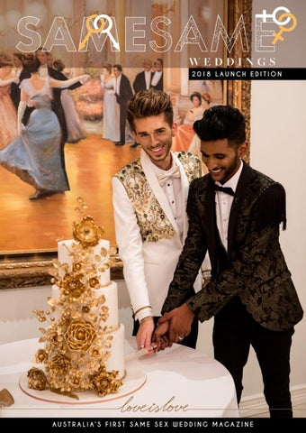 f6e1a594221 SAME SAME WEDDINGS MAGAZINE LAUNCH EDITION 2018 by Paddington Publications  Pty Ltd - issuu