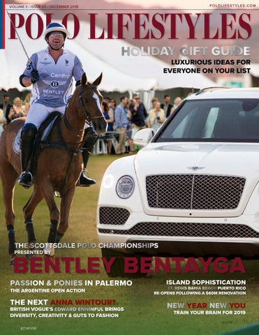 Polo Lifestyles December 2018  Holiday Gift Guide by pololifestyles ... 6ac7daaef