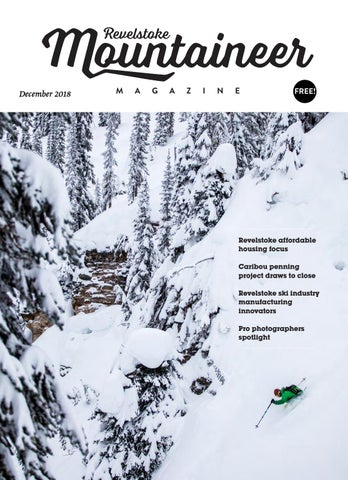 1e67fed2e4e9 Revelstoke Mountaineer Magazine December 2018 issue by Revelstoke ...