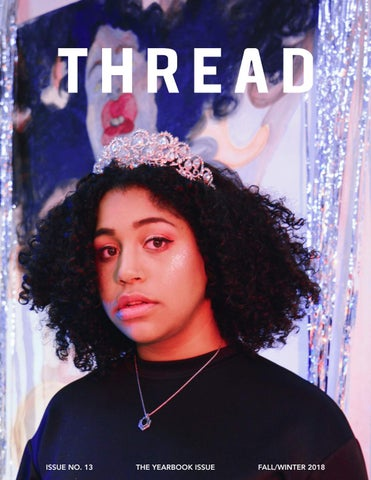 5a57ed458ba Thread Magazine Fall Winter 2018 by The Thread Magazine - issuu