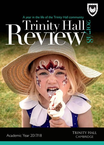 Trinity Hall Review 201718 By Trinity Hall Issuu