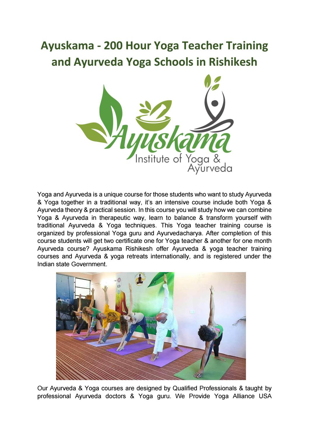 Ayuskama 200 Hour Yoga Teacher Training And Ayurveda Yoga Schools In Rishikesh By Ayus Kama Issuu