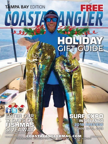 Coastal Angler Magazine | December 2018 | Tampa Bay by