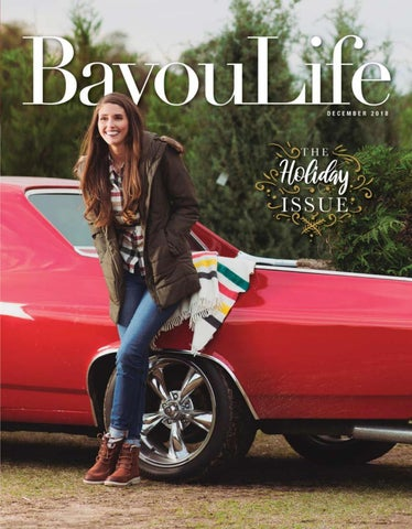 1b0bd4dd8784 BayouLife December 2018 by BayouLife Magazine - issuu