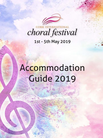 Cork International Choral Festival 2019 Accommodation Guide by Cork