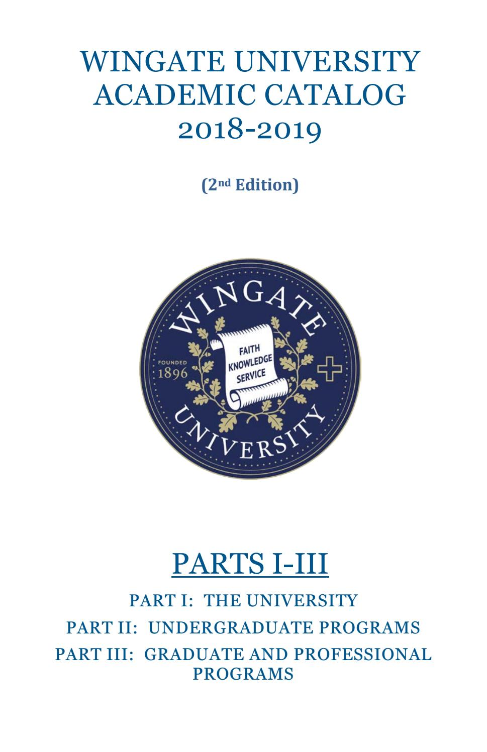 Wingate University Academic Catalog 2018-19 Second Edition by