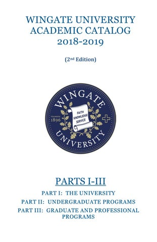 Wingate University Academic Catalog 2018-19 Second Edition