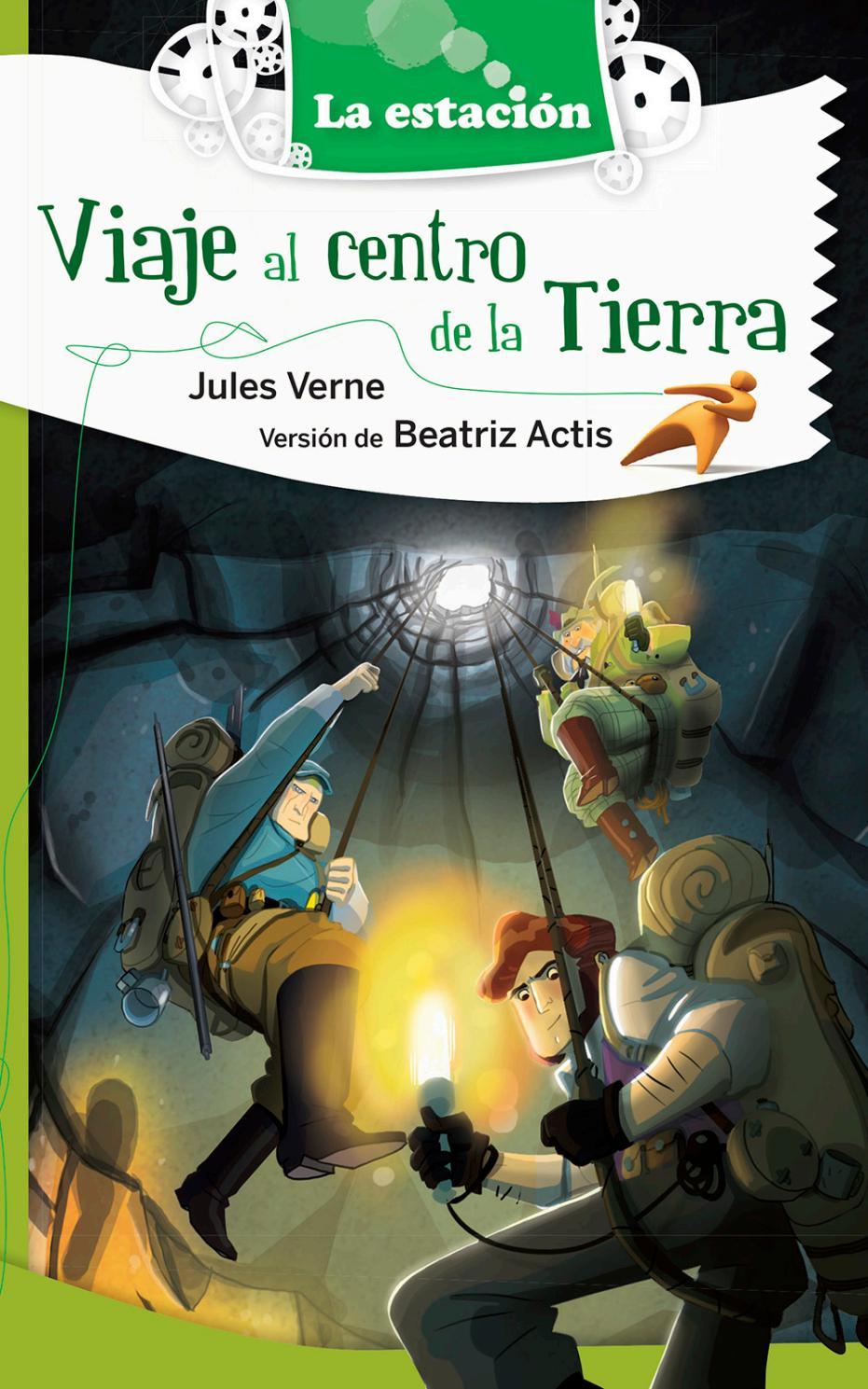 Viaje al centro de la Tierra - ¡Recorré el libro! by