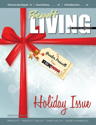 81ae08e60339 Prescott LIVING Magazine - December 2018 by ROX Media Group - issuu