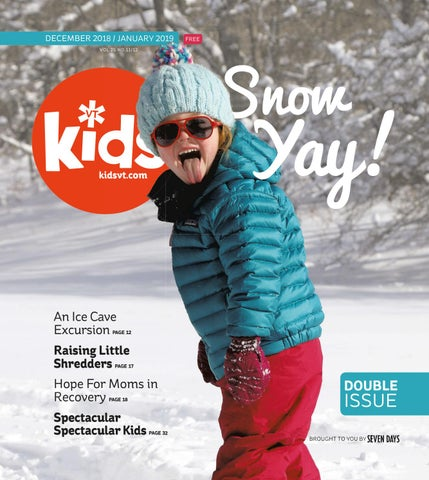 35a2d68eb Kids VT — December 2018/January 2019 by Kids VT - issuu