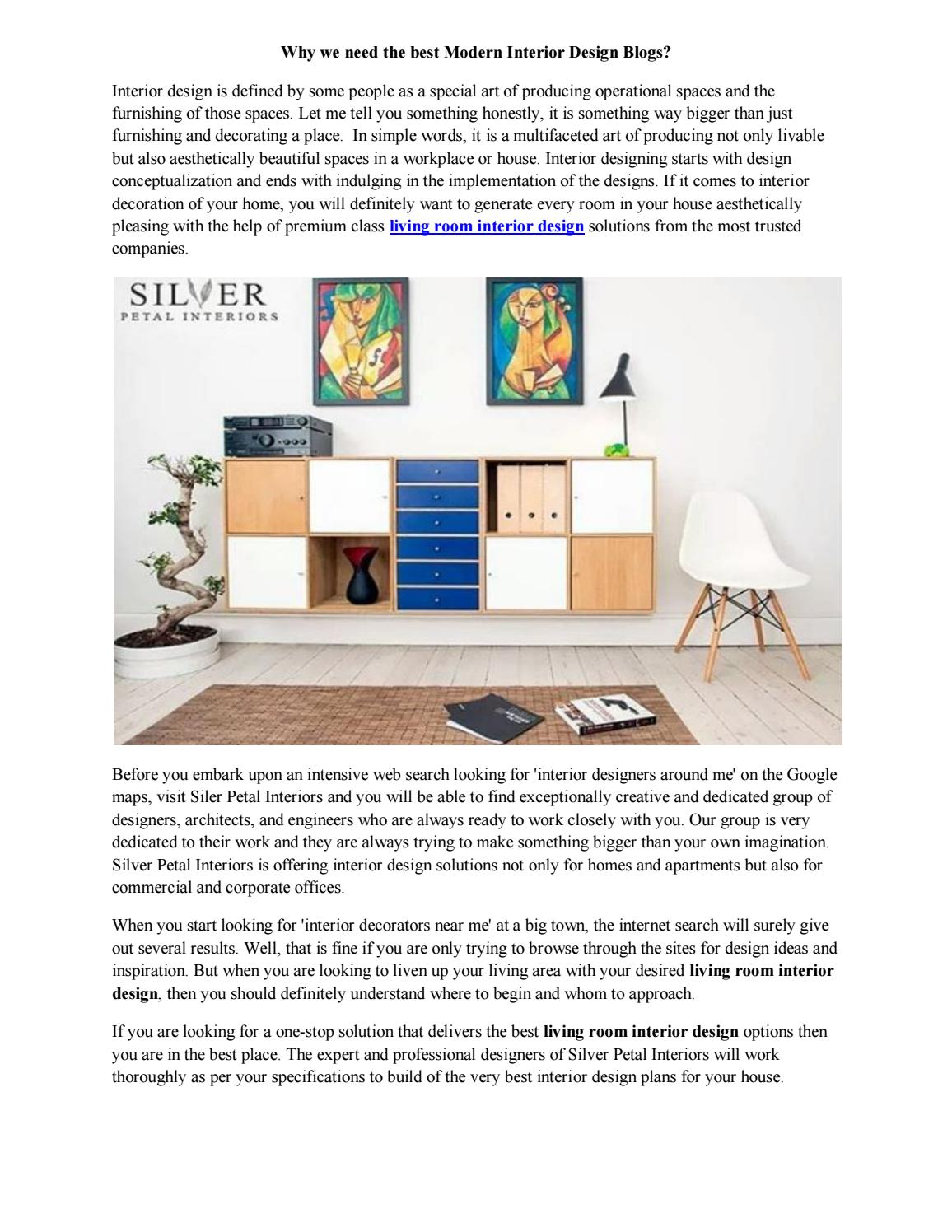 Why We Need The Best Modern Interior Design Blogs By Silverpetalinterior Issuu