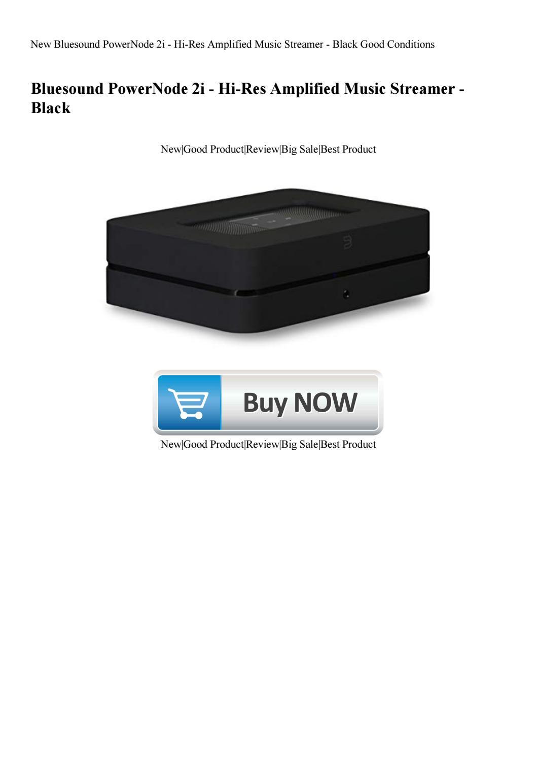 Black Hi-Res Amplified Music Streamer Bluesound PowerNode 2i
