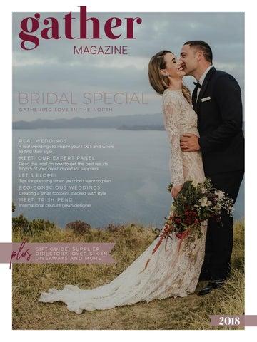 60f59cb44be Gather Magazine  2018 Bridal Special by Gather Magazine® - issuu