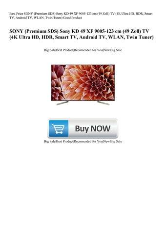 Best Price SONY (Premium SDS) Sony KD 49 XF 9005-123 cm (49 Zoll) TV