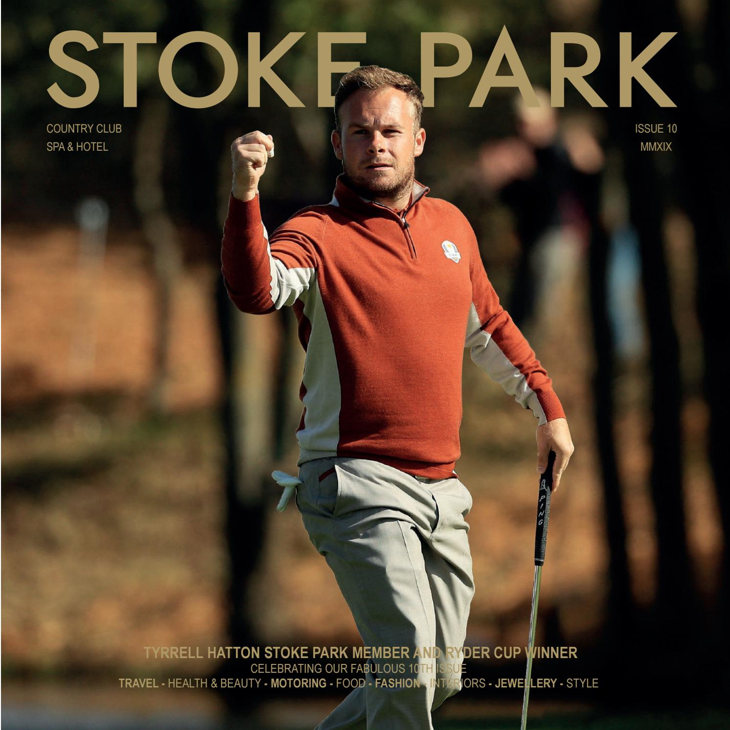d1f435253 Stoke Park Magazine Issue 10 by Azzy Asghar - issuu