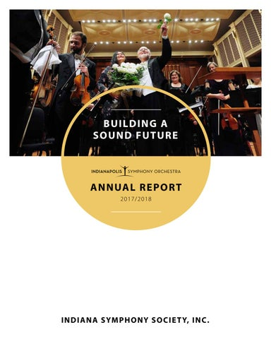 Indianapolis Symphony Orchestra 2017-2018 Annual Report by