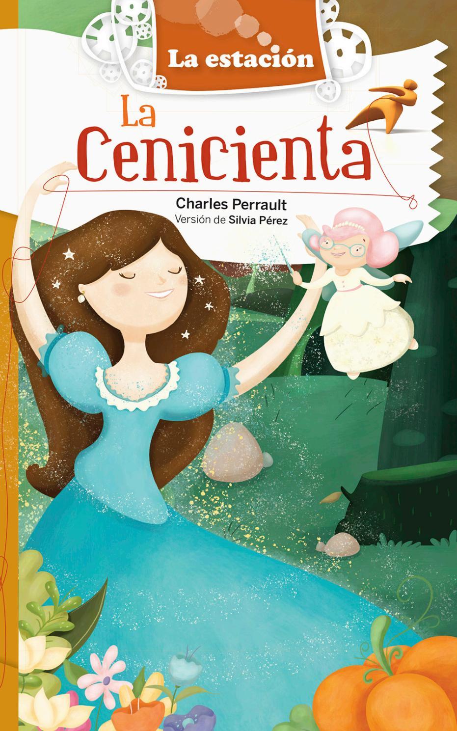 La Cenicienta - ¡Recorré el libro! by Mandioca - Issuu