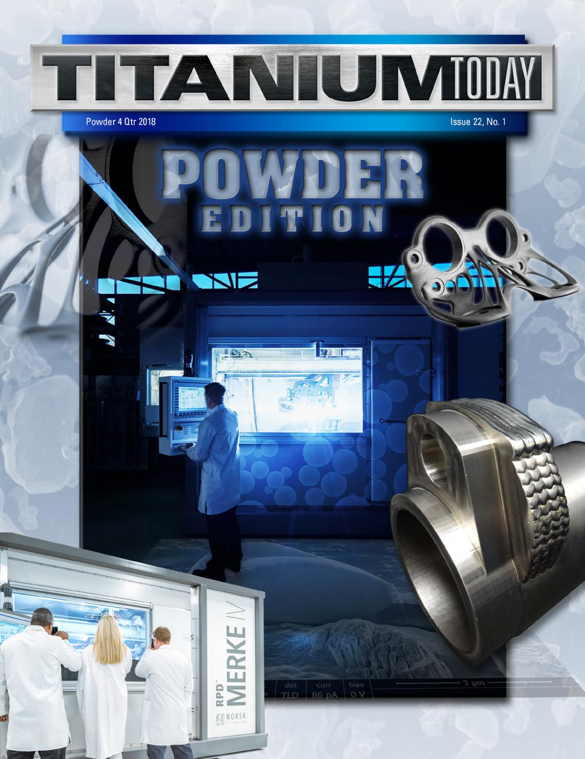 TITANIUM TODAY - Powder Edition 2018 by TITANIUMTODAY - issuu