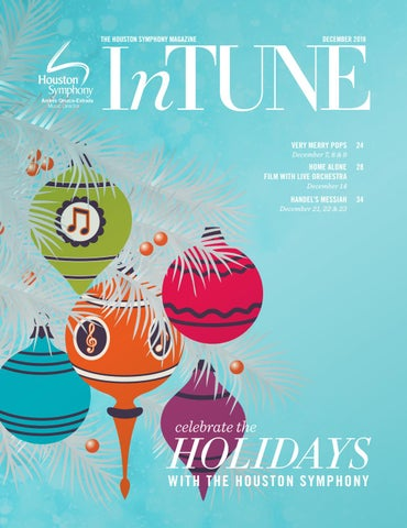 94d79fb940 InTune — The Houston Symphony Magazine — December 2018 by Houston Symphony  - issuu