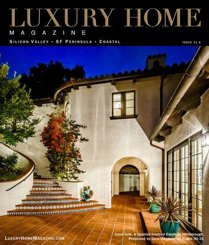 Luxury Home Magazine Silicon Valley | Peninsula | Coastal Issue 11.6