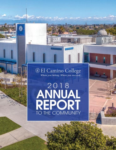 El Camino College >> El Camino College S 2018 Annual Report To The Community By