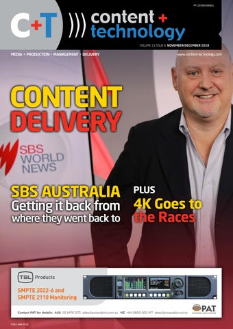 Content+Technology ANZ November-December 2018 by Broadcastpapers Pty