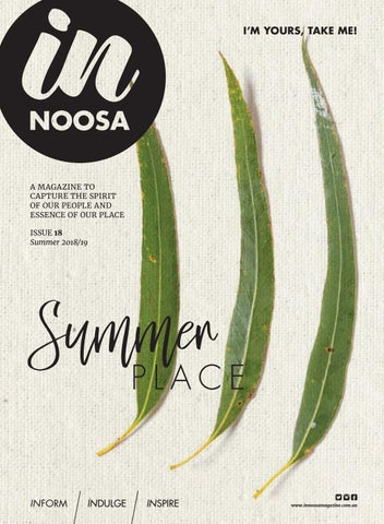 109c8b875812 IN Noosa Magazine Summer 18 by IN Noosa Magazine - issuu