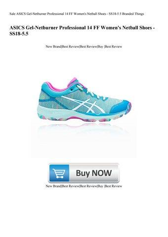 Defectuoso jerarquía láser  Sale ASICS Gel-Netburner Professional 14 FF Women's Netball Shoes -  SS18-5.5 Branded Things by Zayden Stevenson - issuu
