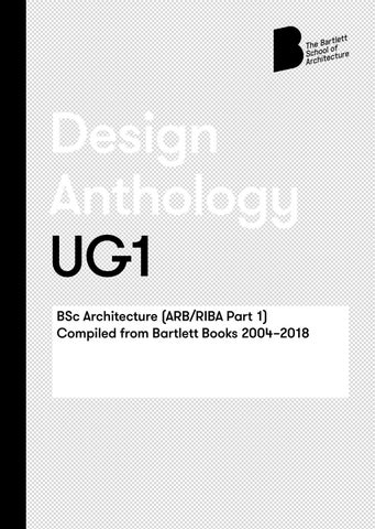 6ac20c140 Design Anthology UG1 BSc Architecture (ARB RIBA Part 1) Compiled from  Bartlett Books 2004â  x20AC   x201C 2018