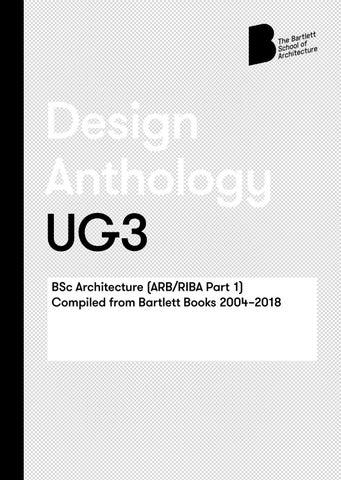 Bartlett Design Anthology | UG3 by The Bartlett School of
