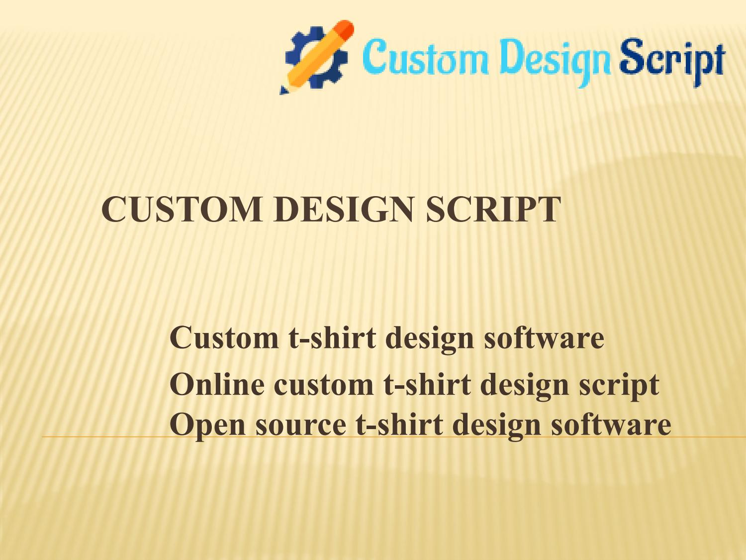 Online Custom T Shirt Design Script Open Source T Shirt Design Software By Inetsolutionchn Issuu