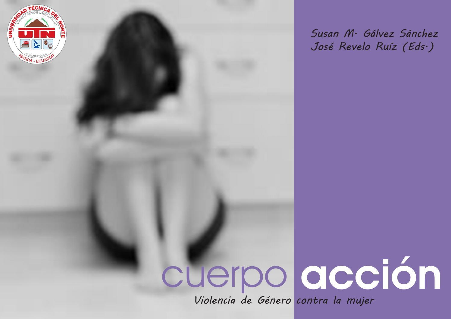 Cuerpo acción Violencia de Género contra la mujer by Editorial Universidad  Técnica del Norte UTN - issuu 95e1c876231