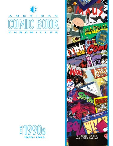 TwoMorrows Publishing Comics - American Comic Book Chronicles: The 1990s